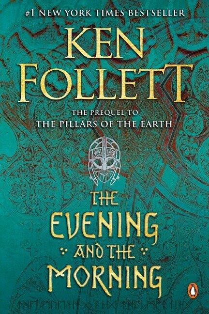 The Evening and the Morning - Ken Follett