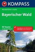 Kompass Wanderführer Bayerischer Wald - Bernhard Pollmann