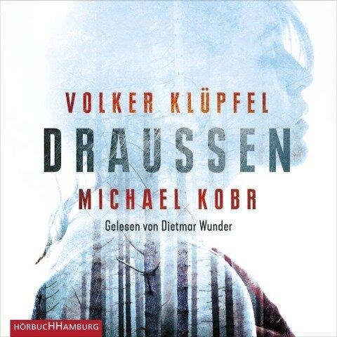 DRAUSSEN - Volker Klüpfel, Michael Kobr