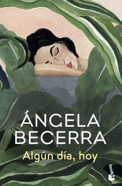 Algun dia, hoy - Angela Becerra