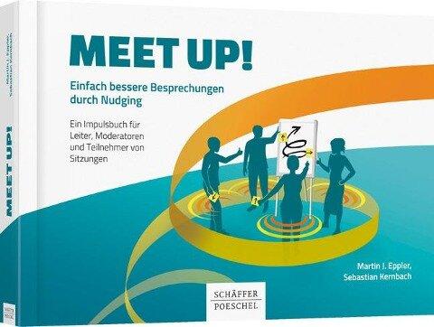 Meet up! - Martin J. Eppler, Sebastian Kernbach