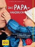 Das Papa-Handbuch - Robert Richter, Eberhard Schäfer