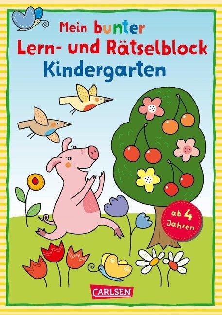 Mein bunter Lern- und Rätselblock: Kindergarten - Laura Leintz