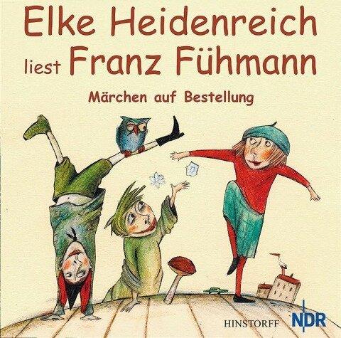 Märchen auf Bestellung. CD - Franz Fühmann