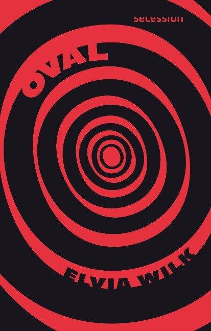 Oval - Elvia Wilk
