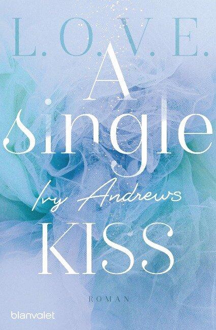 A single kiss - Ivy Andrews