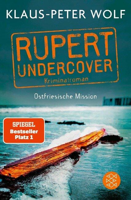 Rupert undercover - Ostfriesische Mission - Klaus-Peter Wolf