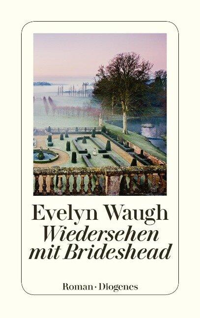 Wiedersehen mit Brideshead - Evelyn Waugh