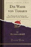 Die Waise von Tamaris - Hermann Schiff
