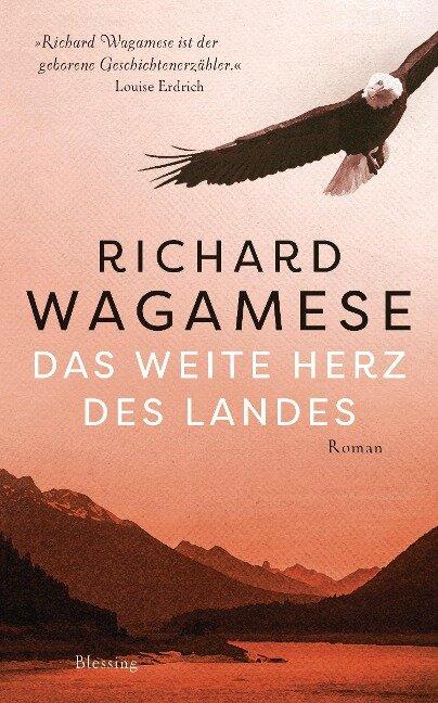 Das weite Herz des Landes - Richard Wagamese