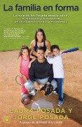 La Familia en forma - Jorge Posada, Laura Posada