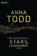 The Brightest Stars - connected - Anna Todd
