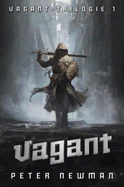 Vagant-Trilogie 1: Vagant - Peter Newman