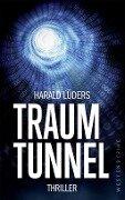 Traumtunnel - Harald Lüders