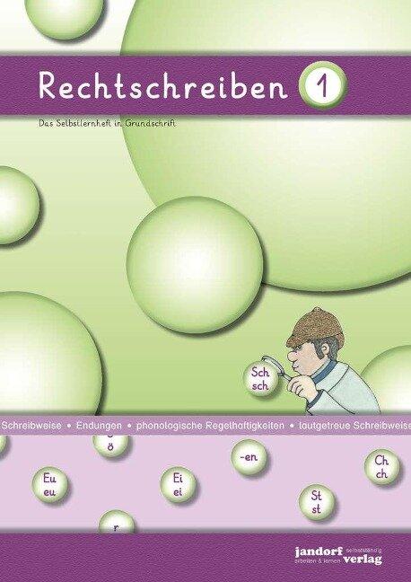 Rechtschreiben 1 (Grundschrift) - Peter Wachendorf