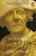 Frederick the Great - Tim Blanning