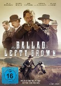 The Ballad of Lefty Brown -