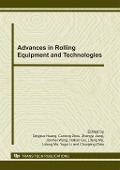 Advances in Rolling Equipment and Technologies -