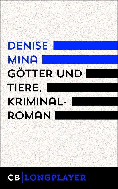Götter und Tiere - Denise Mina
