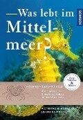 Was lebt im Mittelmeer? - Matthias Bergbauer, Bernd Humberg