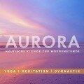 Entspannungsmusik: AURORA - Nautische Klänge zur Morgenstunde -