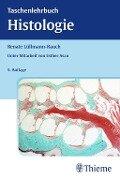 Taschenlehrbuch Histologie - Renate Lüllmann-Rauch