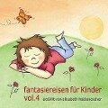 fantasiereisen für Kinder Vol. 4 - Elisabeth Heidenescher