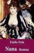 Emile Zola: Nana - Roman - Emile Zola