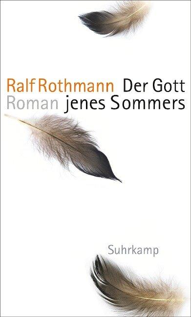 Der Gott jenes Sommers - Ralf Rothmann