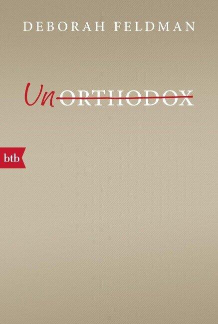 Unorthodox - Deborah Feldman
