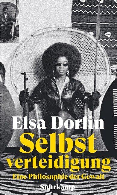 Selbstverteidigung - Elsa Dorlin