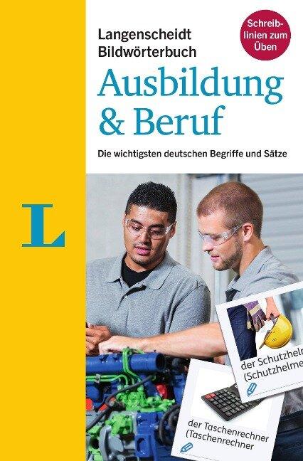 Langenscheidt Bildwörterbuch Ausbildung & Beruf - Deutsch als Fremdsprache -