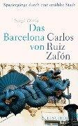 Das Barcelona von Carlos Ruiz Zafón - Sergi Doria