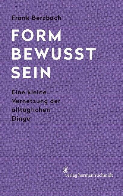 Formbewusstsein - Frank Berzbach