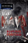 Blutiger Freitag - Alex Kava
