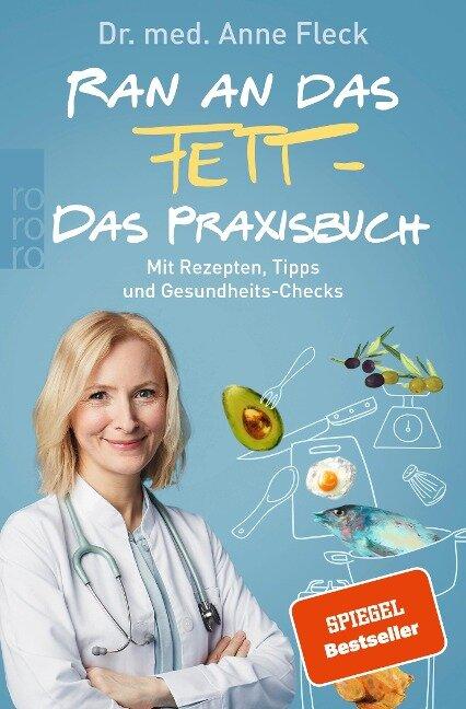 Ran an das Fett - Das Praxisbuch - Anne Fleck