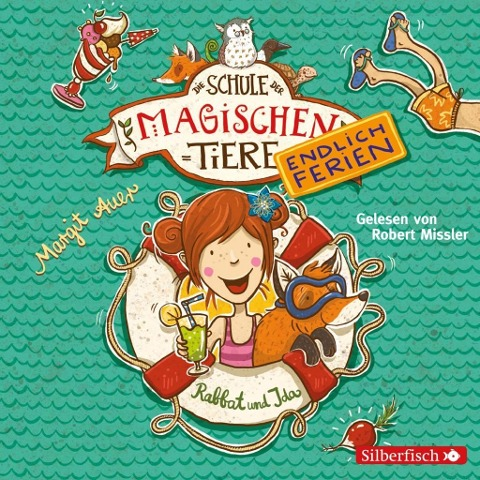 Die Schule der magischen Tiere - Endlich Ferien 1 - Rabbat und Ida - Margit Auer