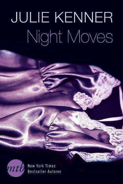 Night Moves - Julie Kenner