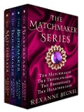 The Matchmaker Series - Rexanne Becnel