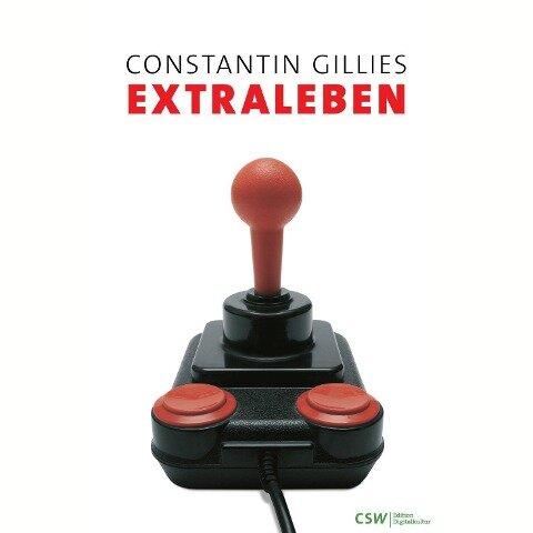 Extraleben - Constantin Gillies