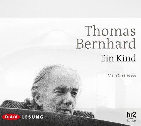 Ein Kind - Thomas Bernhard