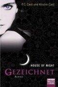 House of Night 01 - Gezeichnet - P. C. Cast, Kristin Cast