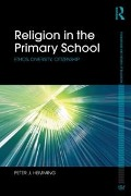 Religion in the Primary School - Peter Hemming
