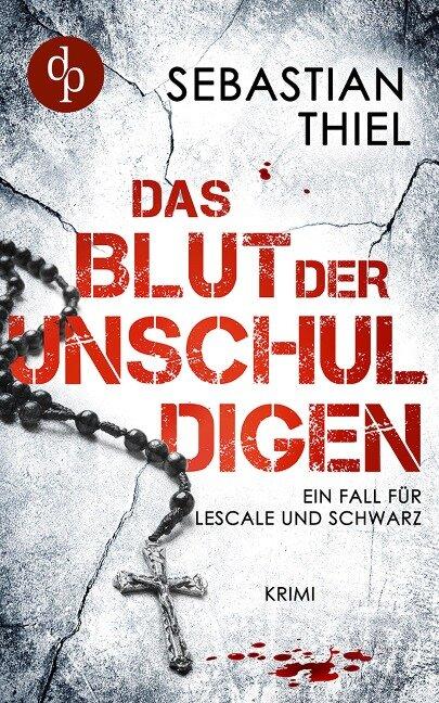 Das Blut der Unschuldigen - Sebastian Thiel