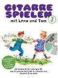 Gitarre spielen mit Lena und Tom 1. CD-Edition - Andreas Schumann