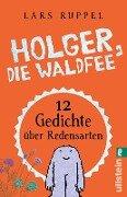 Holger, die Waldfee - Lars Ruppel