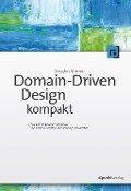 Domain-Driven Design kompakt - Vaughn Vernon
