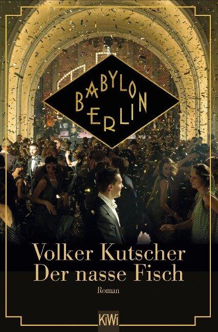 Der nasse Fisch - Filmausgabe - Volker Kutscher