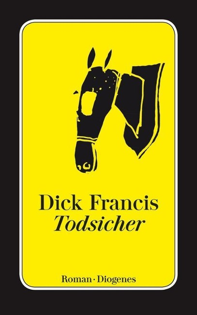 Todsicher - Dick Francis