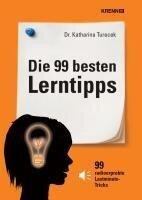 Die 99 besten Lerntipps - Katharina Turecek